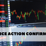 Reading The Story Of The Market - Part 4 - Price Action Confirmation
