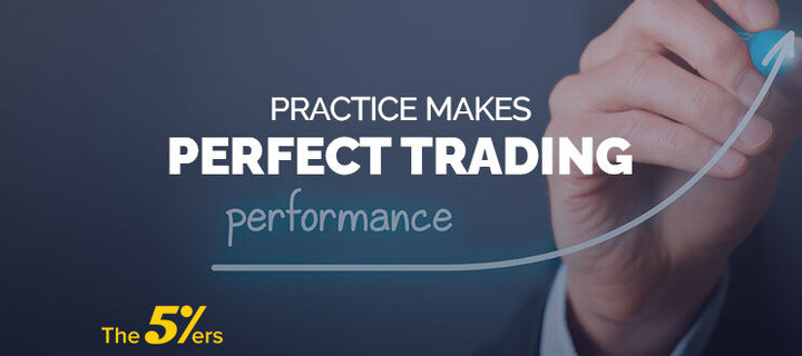 Practice Makes Perfect Trading Performance
