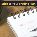 Why Forex Traders Justify Bad Trades and Don't Stick to Their Trading Plan