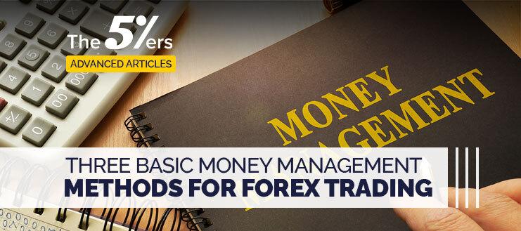 3 Basic Money Management Methods for Forex Trading