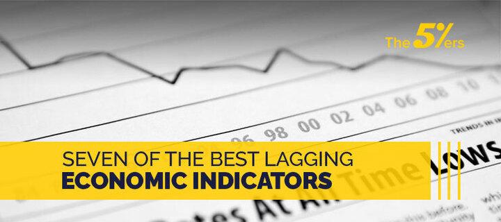 7 of the Best Lagging Economic Indicators