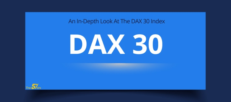 An In-Depth Look At The DAX 30 Index