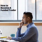 Funded Trading – How to Become A Funded Trader (1)
