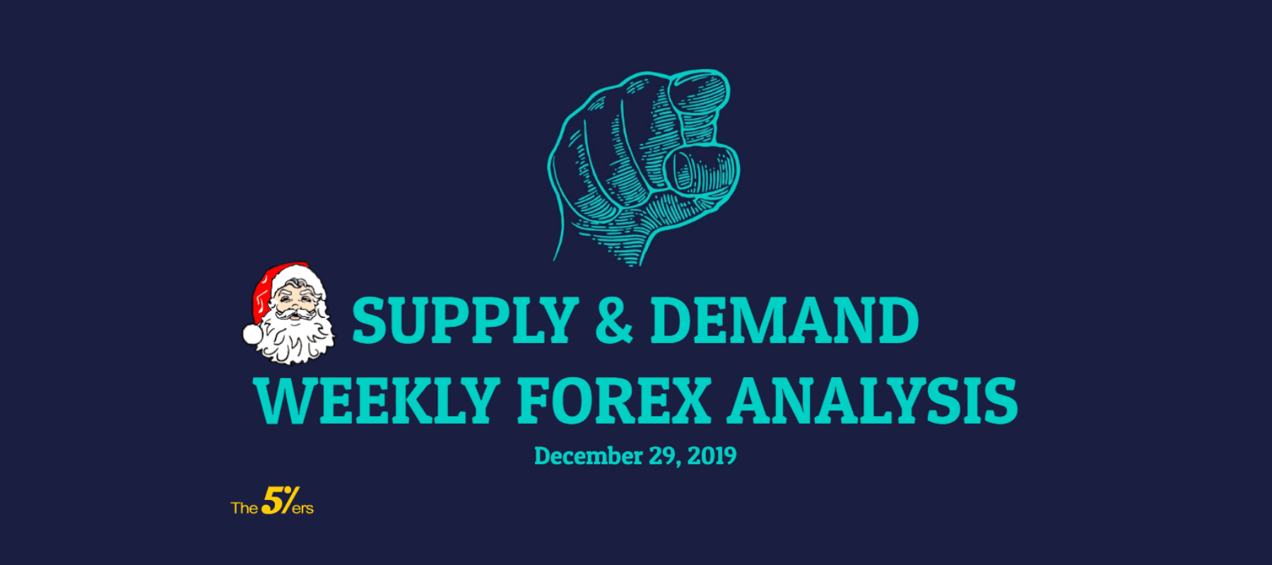 SUPPLY & DEMAND WEEKLY FOREX ANALYSIS on December 29, 2019