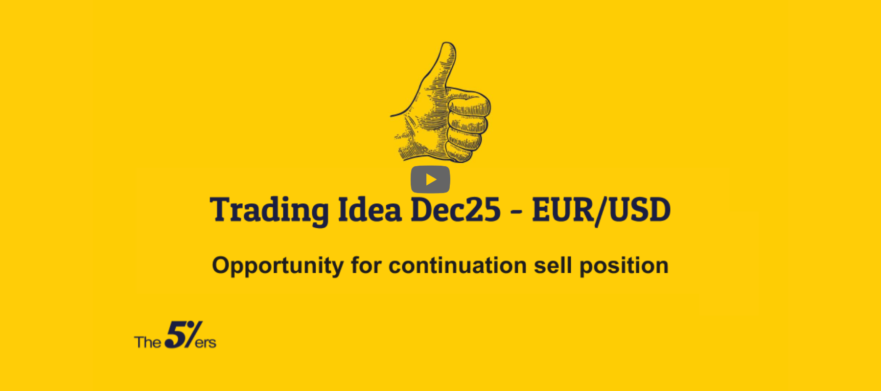 Trading Idea Dec25 - EUR_USD. Opportunity for continuation sell position. Forex Trading Analysis