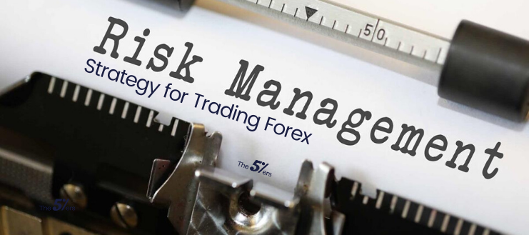 Building a Solid Risk Management Strategy for Trading Forex (1)