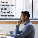 Trading Financiado - Cómo Convertirse en un Operador Financiado