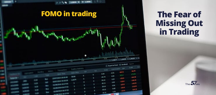 FOMO trading - The Fear of Missing Out in Trading