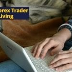 Part-Time Forex Trader for a Living