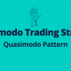 Quasimodo Trading Strategy - Quasimodo Pattern The Most Reliable and Powerful Pattern to Trade