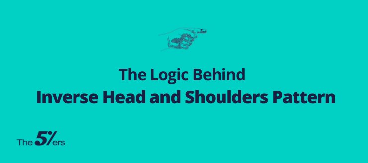 The Logic Behind Inverse Head and Shoulders Pattern