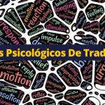 11 Trucos Y Tips Psicológicos De Trading Para Dominar El Mercado