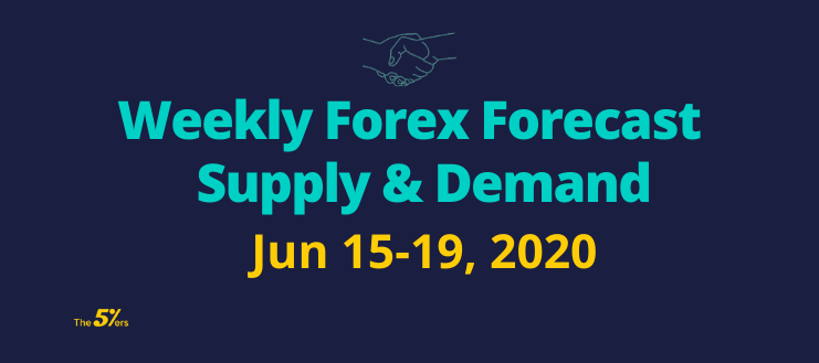 Weekly Forex Forecast Video– Supply & Demand Analysis Jun 15-19, 2020