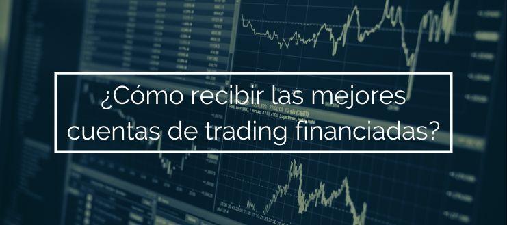 las mejores cuentas de trading financiadas