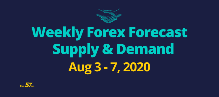 Weekly Forex Forecast Video Aug 3 - 7, 2020 Using Supply & Demand