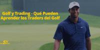Golf y Trading - Qué Pueden Aprender los Traders del Golf