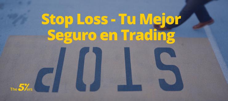 Stop Loss - Tu Mejor Seguro en Trading