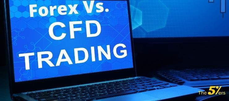Forex vs CFD: What Are The Similarities & Differences?