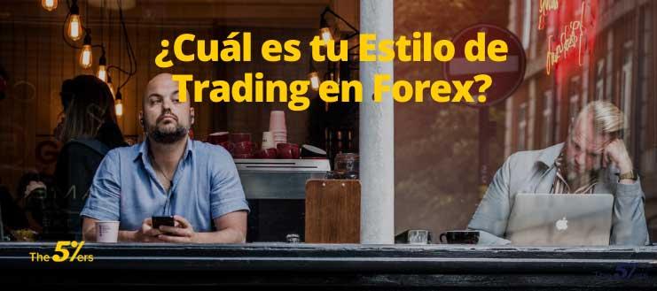 ¿Cuál es tu Estilo de Trading en Forex_