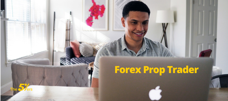 Trading Career as a Forex Prop Trader