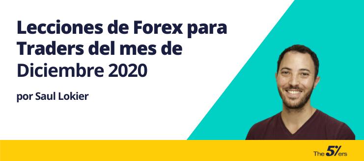 Lecciones de Forex para Traders del mes de Diciembre 2020