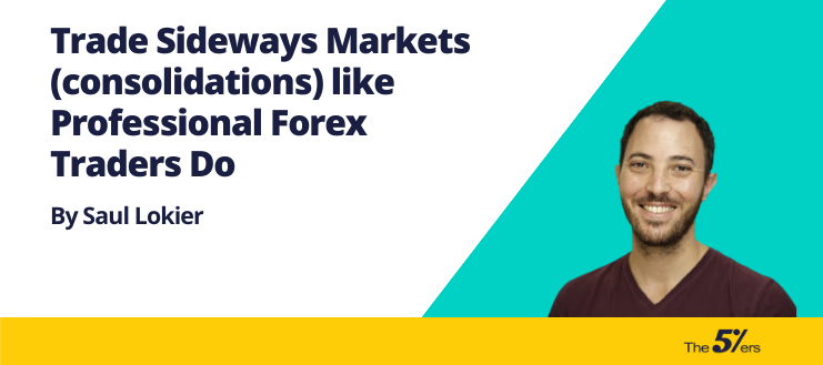 Trade Sideways Markets (consolidations) like Professional Forex Traders Do