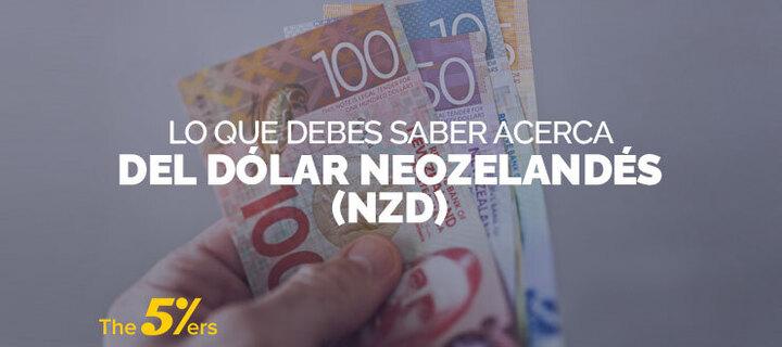 Lo que Debes Saber Acerca del Dolar Neozelandes (NZD)