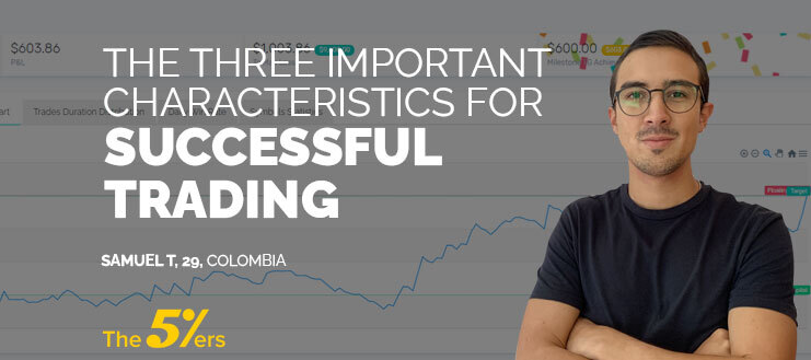 The 3 Important Characteristics For Successful Trading