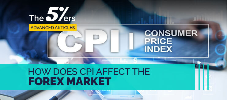 How Does CPI Affect the Forex Market