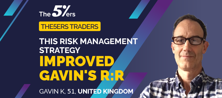 This Risk Management Strategy Improved Gavin's R:R
